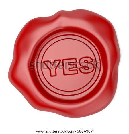 Confirmed. Wax seal with YES text - stock photo