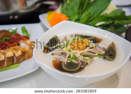 Congee with preserved eggs , boiled rice soup