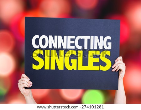 Connecting Singles card with bokeh background - stock photo