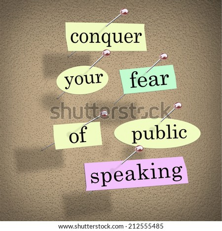 essay fear public speaking Public speaking there are natural oral speech disorders such as sluttering, cluttering, articulation disorders, and aplaxia sluttering is a problem that interferes with fluent speech.