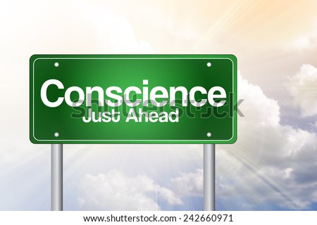 Conscience Just Ahead Green Road Sign, business concept - stock photo