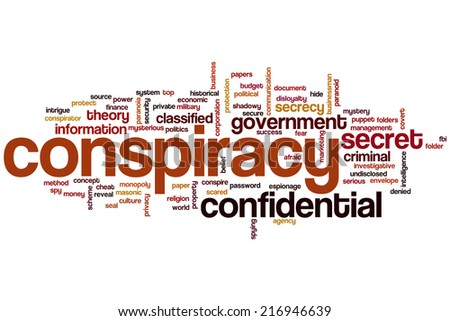 Conspiracy concept word cloud background - stock photo
