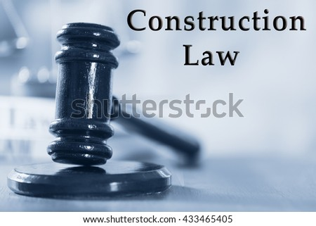 Construction law concept - stock photo