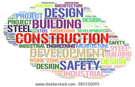 CONSTRUCTION. Word collage on white background. Illustration with different association terms.