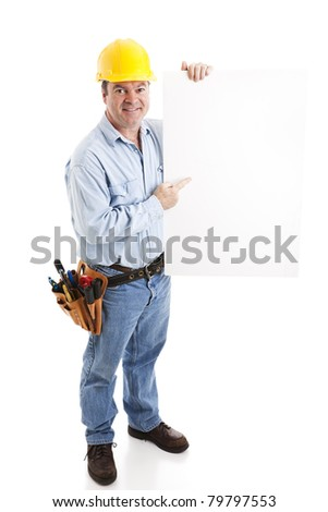 Construction worker holding a blank white sign.  Isolated on white, full body. - stock photo