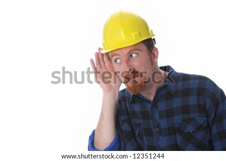 construction worker with hand on ear on white background