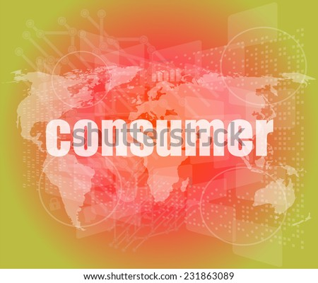 consumer words on digital touch screen interface - business concept - stock photo