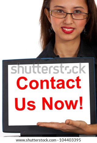 Contact Us Now Computer Message Shows Emailing Or Calling - stock photo