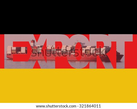 Container ship with export text and German flag illustration - stock photo
