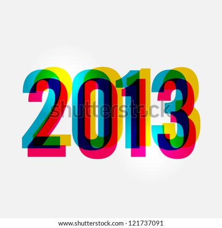 Contemporary happy New year 2013 colorful transparency composition. - stock photo