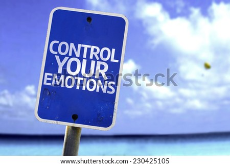 Control Your Emotions sign with a beach on background - stock photo