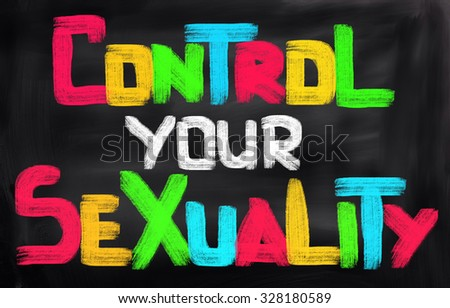 Control Your Sexuality Concept