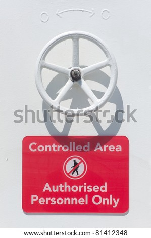 Controlled Area Sign on a ship