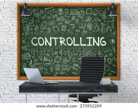 Controlling - Handwritten Inscription by Chalk on Green Chalkboard with Doodle Icons Around. Business Concept in the Interior of a Modern Office on the White Brick Wall Background. 3D. - stock photo