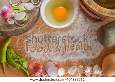 cooking ingredients and Food & Health handwritten ,top view - stock photo