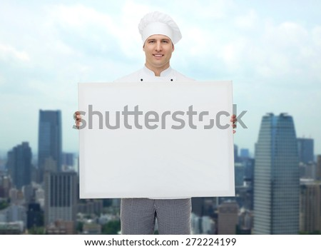 cooking, profession, advertisement and people concept - happy male chef cook holding and showing white blank big board over city background - stock photo