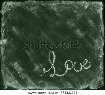 Copy Space Message Love Lettering on Green Shabby Chalk Board. Valentine's Day Concept. Background Illustration - stock photo