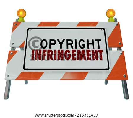 Copyright Infringement words on a road construction barricade sign illustrating a violation of intellectual property or piracy - stock photo