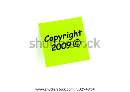 Copyright 2009 on a sticky note - stock photo