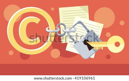 Copyright protection design flat. Copyright and protection, intellectual property symbol, patent and copyright law, piracy business, law property, secure mark license  illustration - stock photo