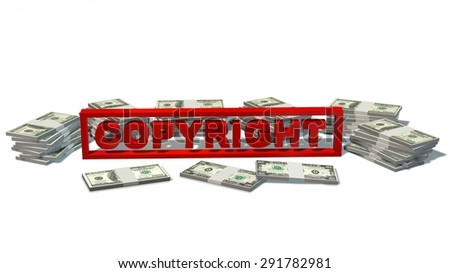 Copyright sign and Stacks of  dollars Bills isolated on white background - stock photo