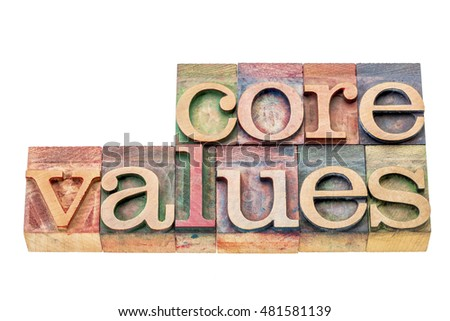 core values  banner  - isolated word abstract in  letterpress wood type blocks stained by color inks