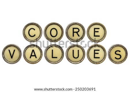 core values text  in old round typewriter keys isolated on white - stock photo