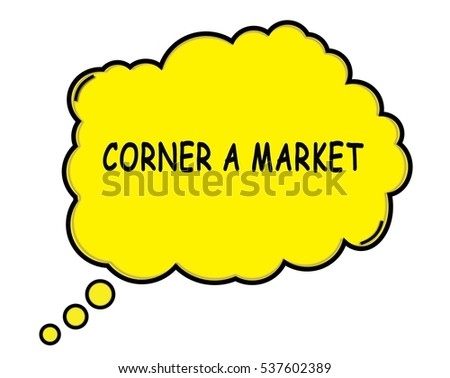 CORNER A MARKET speech thought bubble cloud text yellow.