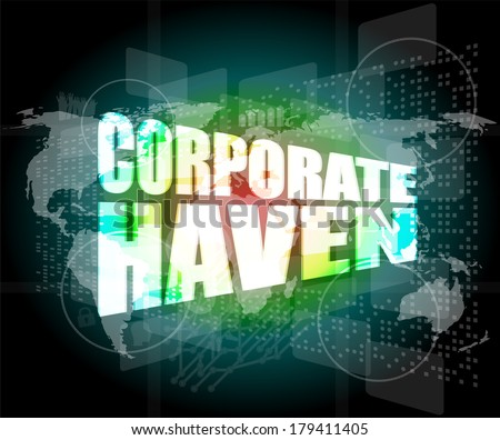 corporate haven words on business digital screen with world map