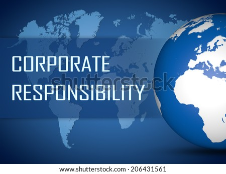 Corporate Responsibility concept with globe on blue world map background - stock photo