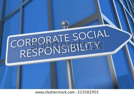 Corporate Social Responsibility - illustration with street sign in front of office building. - stock photo