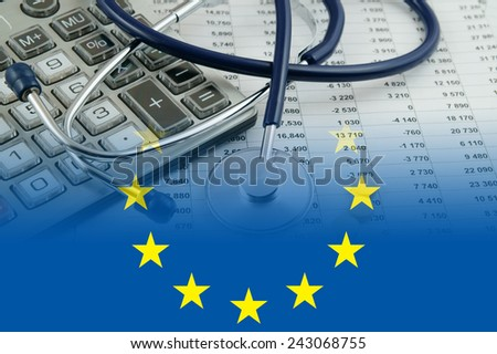 Cost of health care concept, stethoscope and calculator on document and eu flag - stock photo