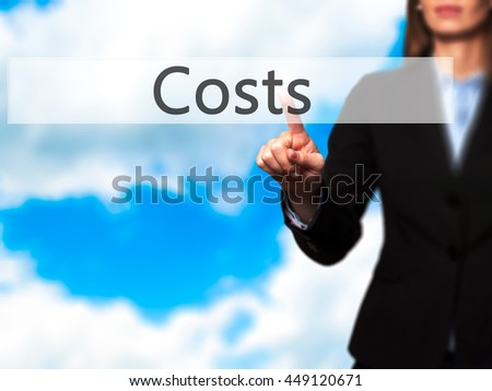 Costs -  Successful businesswoman making use of innovative technologies and finger pressing button. Business, future and technology concept. Stock Photo - stock photo
