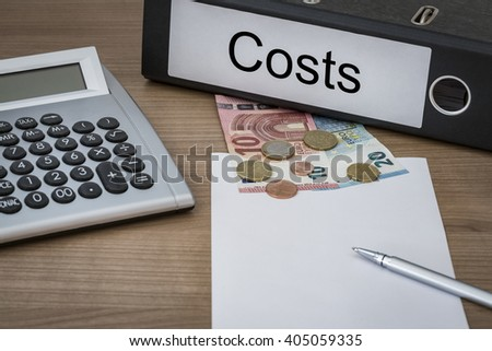Costs written on a binder on a desk with euro money calculator blank sheet and pen