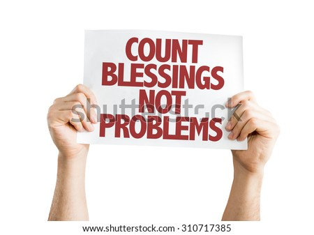 Count Blessing Not Problems card isolated on white - stock photo