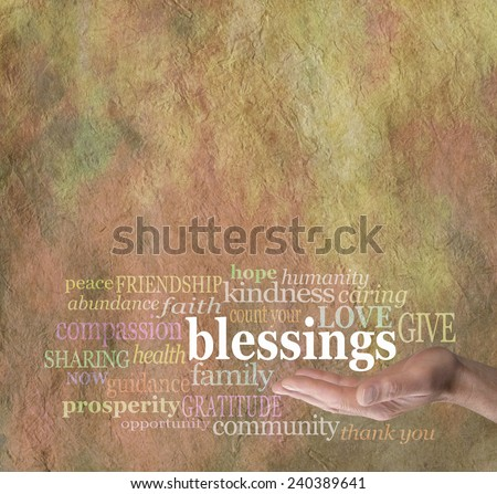Count Your Blessings - Male hand palm up with the word 'blessings' floating above surrounded by words associated with counting our blessings on stone effect background                                - stock photo