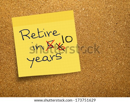 Countdown to retirement, note on cork board - stock photo