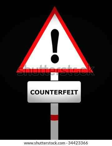 Counterfeit warning sign - stock photo