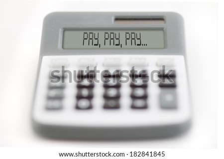 counting of the financial position - pay, pay, pay... - stock photo