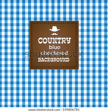 Country blue checkered background. - stock photo