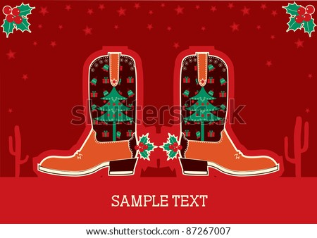 Cowboy christmas card with boots and holiday decoration.Raster - stock photo