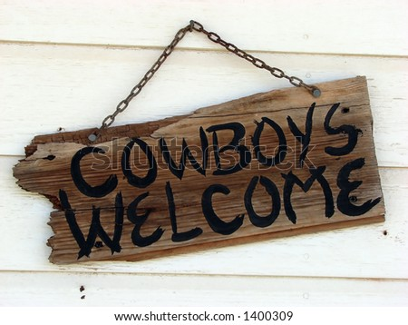 Cowboys Welcome Sign - stock photo