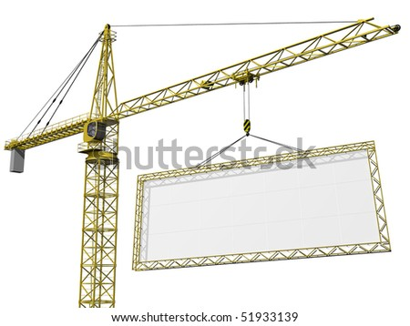 Crane lifting a huge blank sign with space for your text - stock photo