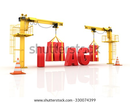 Cranes building the IMAGE Word - High Quality 3D Render - stock photo