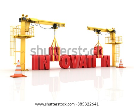 Cranes building the INNOVATION Word - High Quality 3D Render  - stock photo
