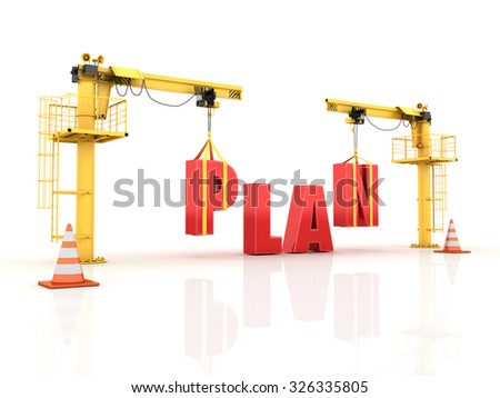 Cranes building the PLAN Word - High Quality 3D Render - stock photo