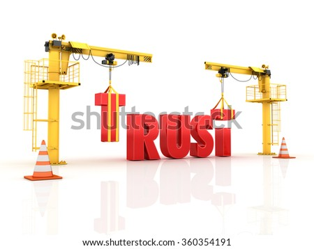 Cranes building the TRUST  Word - High Quality 3D Render  - stock photo