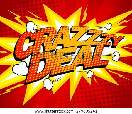 Crazy deal design comics style, rasterized version. - stock photo