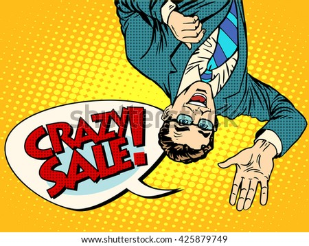 Crazy sale announcement man upside down