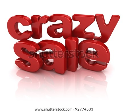 crazy sale 3d isolated over white background - stock photo